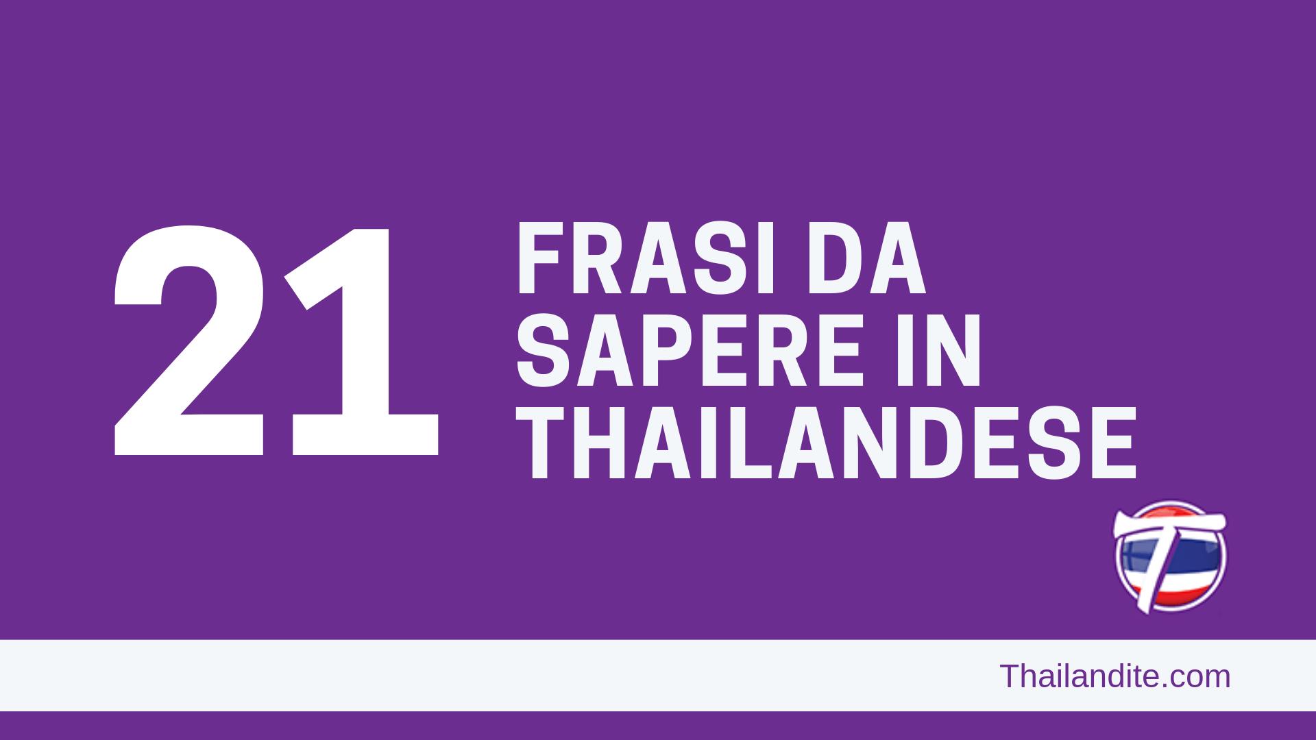 21 Frasi Essenziali Da Sapere in Thailandese