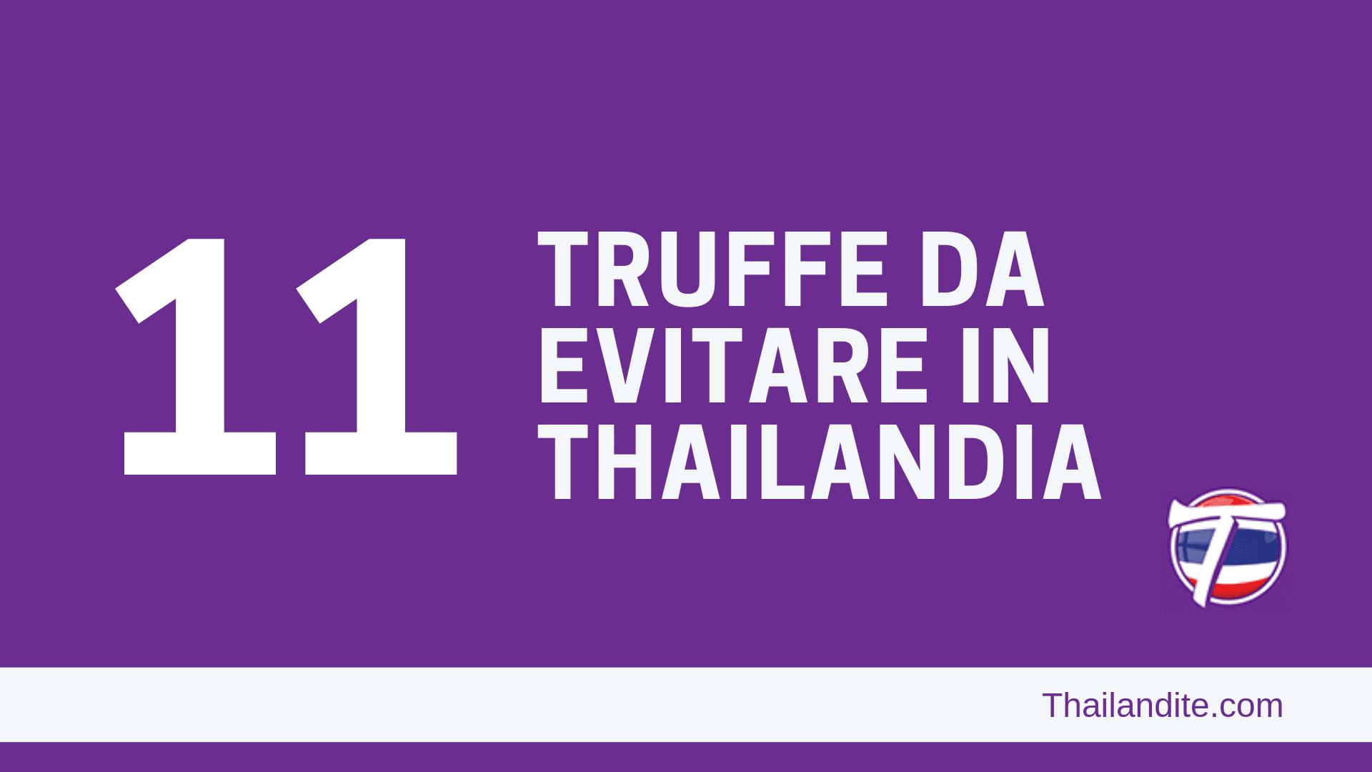 11 Truffe da evitare in Thailandia